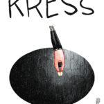 Aljoscha Brell: Kress. Roman