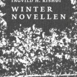 Ingvild H. Rishøi: Winternovellen